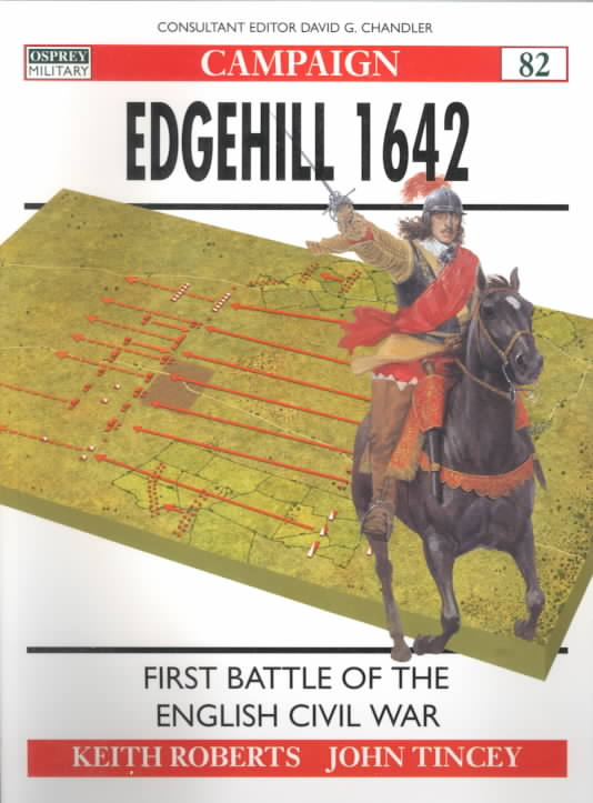 Edgehill 1642 By Tincey, John/ Turner, Graham (ILT)